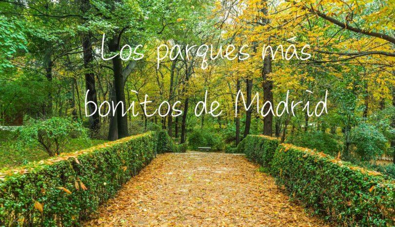 Los parques más bonitos de Madrid