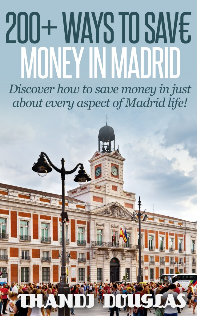 200+ Ways to Save Money in Madrid